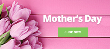 View our Mothers Day range